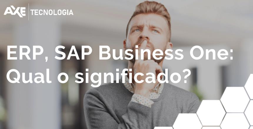ERP_ SAP Business One Qual é o significado_Wordpress