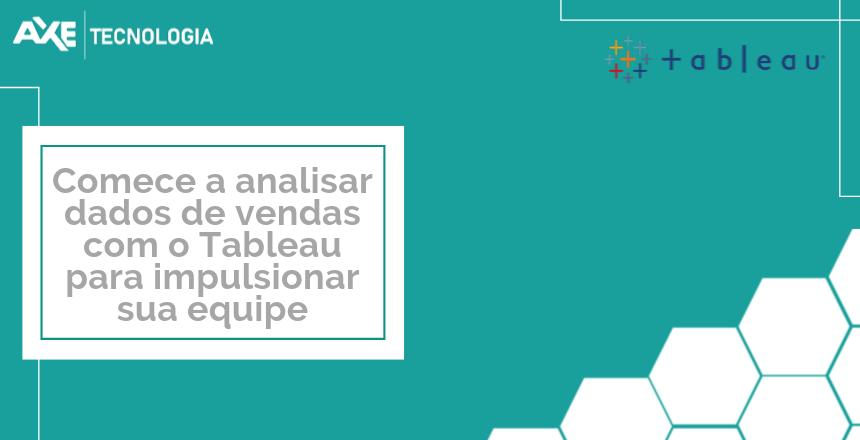 dados_de_vendas_tableau_axe_tecnologia_Wordpress